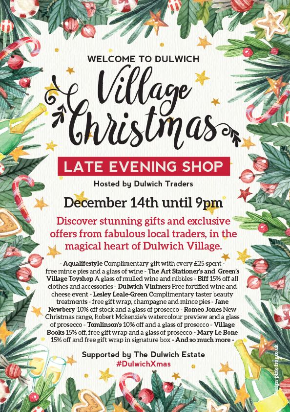 Dulwich Village late night shopping tonight